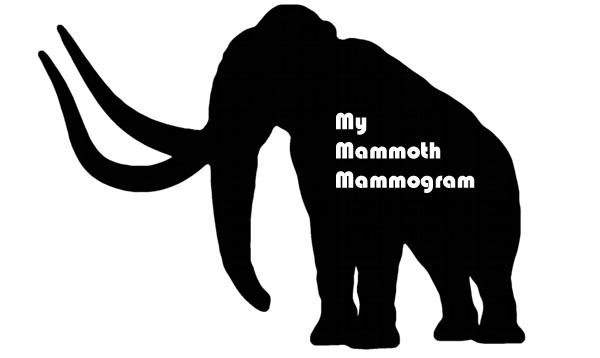 Mammoth Mammogram